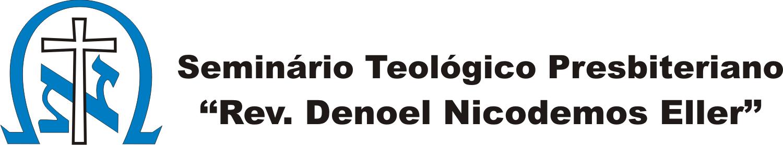Seminário Teológico Presbiteriano ``Rev. Denoel Nicodemos Eller`